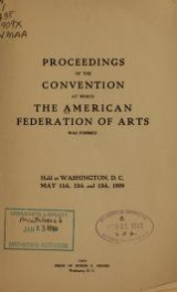 "Cover of ""Proceedings of the convention at which the American federation of arts was formed"""
