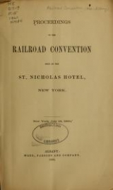 Cover of Proceedings of the Railroad Convention held at the St. Nicholas Hotel, New York, New York, July 18, 1860