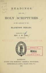 Cover of Readings from the Holy Scriptures in the language of the Blackfoot Indians