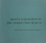 """Cover of """"Recent acquisitions by the Cooper Union Museum"""""""