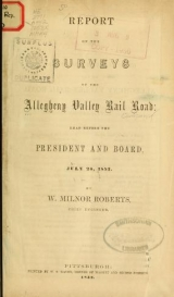 """Cover of """"Report on the surveys of the Allegheny Valley rail road"""""""