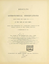 Cover of Results of astronomical observations made during the years 1834, 5, 6, 7, 8, at the Cape of Good Hope