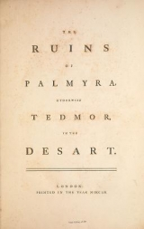 Cover of The ruins of Palmyra, otherwise Tedmor, in the desart.