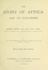 Cover of The story of Africa and its explorers v. 1