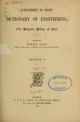 Cover of- Supplement to Spons ̓dictionary of engineering, civil, mechanical, military, and naval