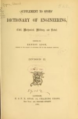 Cover of Supplement to Spons ̓dictionary of engineering, civil, mechanical, military, and naval