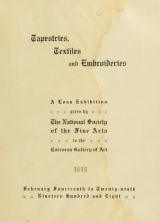 Cover of Tapestries, textiles and embroideries