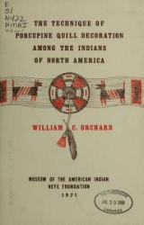 "Cover of ""The technique of porcupine-quill decoration among the North American Indians"""