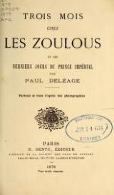 Cover of Trois mois chez les Zoulous et les derniers jours du Prince impérial