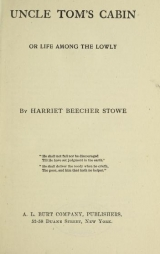 Cover of Uncle Tom's cabin, or, Life among the lowly