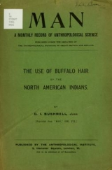 Cover of The use of buffalo hair by the North American Indians