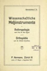 Cover of Wissenschaftliche Messinstrumente für Anthropologie nach Prof. Dr. Rud. Martin und für Orthopädie nach Dr. Wilhelm Schulthess