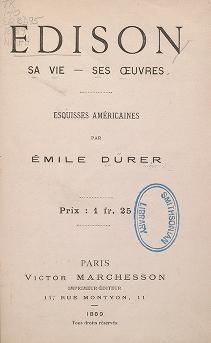 "Cover of ""Edison : sa vie--ses œuvres : esquisses américaines"""