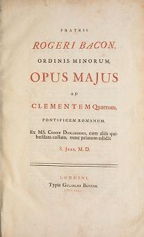 """Cover of """"Fratris Rogeri Bacon, Ordinis Minorum, Opus majus ad Clementem Quartum, Pontificem Romanum /"""""""