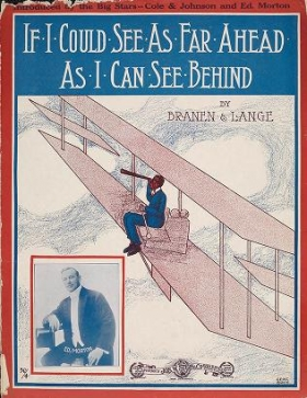 "Cover of ""If I could see as far ahead as I can see behind /"""