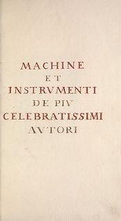"""Cover of """"Machine et instrumenti de piu celebratissimi autori"""""""