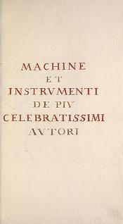 "Cover of ""Machine et instrumenti de piu celebratissimi autori"""