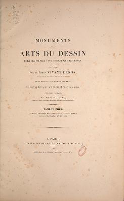 """Cover of """"Monuments des arts du dessin chez les peuples tant anciens que modernes /"""""""