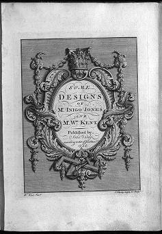 """Cover of """"Some designs of Mr. Inigo Jones and Mr. Wm. Kent"""""""