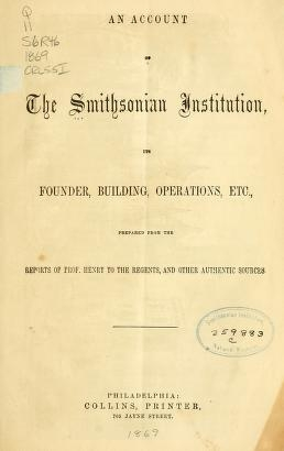 "Cover of ""An account of the Smithsonian institution, its founder, building, operations, etc"""