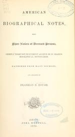 Cover of American biographical notes, being short notices of deceased persons, chiefly those not included in Allen's or in Drake's biographical dictionaries