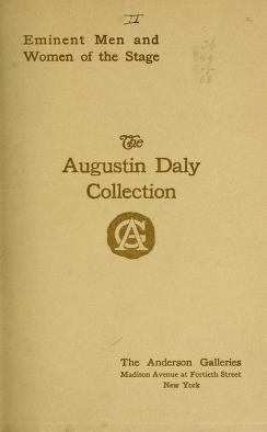 "Cover of ""The Augustin Daly collection of portraits of eminent men and women of the stage ... To be sold at ... the Anderson Galleries"""