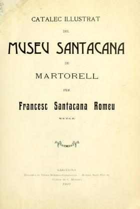"""Cover of """"Catalec illustrat del Museu Santacana de Martorell"""""""