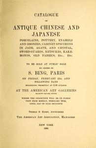 """Cover of """"Catalogue of antique Chinese and Japanese porcelains, pottery, enamels and bronzes, cabinet specimens in Jade, agate, and crystal, sword-guards, netsukes, kakemonos, old fabrics, etc., etc"""""""