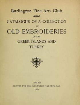 """Cover of """"Catalogue of a collection of old embroideries of the Greek islands and Turkey"""""""