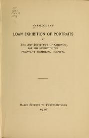 """Cover of """"Catalogue of loan exhibition of portraits at the Art Institute of Chicago"""""""