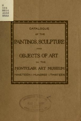 "Cover of ""Catalogue of the paintings, sculpture and objects of art in the Montclair Art Museum"""