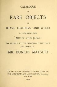 """Cover of """"Catalogue of rare objects in brass, leathers, and wood illustrating the art of old Japan"""""""