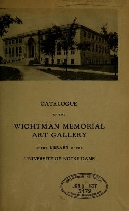 """Cover of """"Catalogue of the Wightman Memorial Art Gallery in the library of the University of Notre Dame"""""""