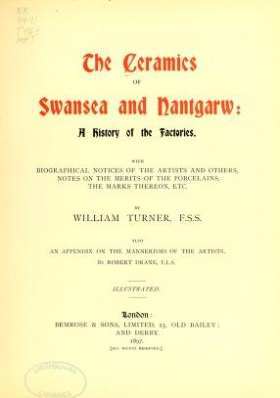 "Cover of ""The ceramics of Swansea and Nantgarw"""