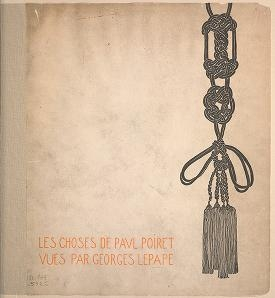 """Cover of """"Les choses de Paul Poiret /"""""""