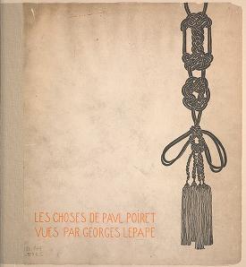 """Cover of """"Les choses de Paul Poiret"""""""