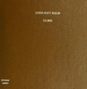 """Cover of """"Columns in the collection of the Cooper-Hewitt Museum"""""""