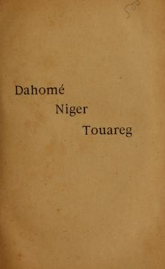 """Cover of """"Dahomé, Niger, Touareg"""""""