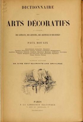 """Cover of """"Dictionnaire des arts décoratifs à l'usage des artisans, des artistes, des amateurs et des écoles"""""""