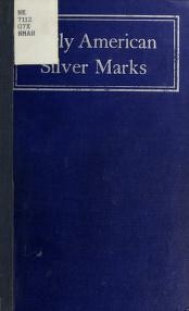 "Cover of ""Early American silver marks"""