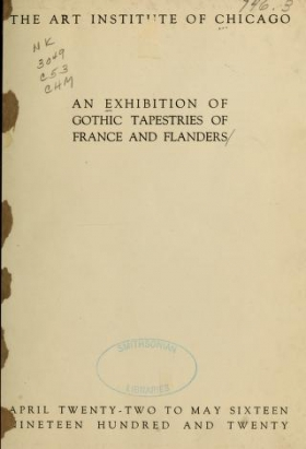 "Cover of ""An exhibition of gothic tapestries of France and Flanders"""