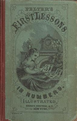 "Cover of ""The first lessons in numbers"""