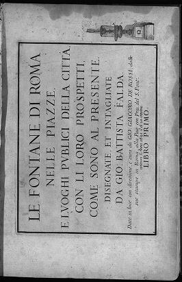 """Cover of """"Le fontane di Roma nelle piazze, e luoghi publici della citta"""""""