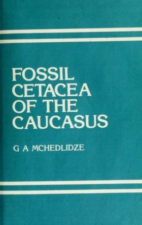 """Cover of """"Fossil Cetacea of the Caucasus /"""""""