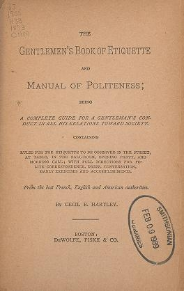 """Cover of """"The gentlemen's book of etiquette, and manual of politeness"""""""