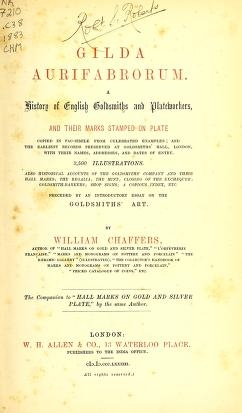 "Cover of ""Gilda aurifabrorum a history of English goldsmiths and plateworkers, and their marks stamped on plate"""