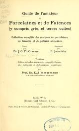 """Cover of """"Guide de l'amateur de porcelaines et de faiences (y compris grès et terres cuites)"""""""