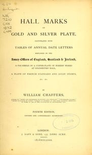 "Cover of ""Hall marks on gold and silver plate illustrated with the tables of annual date letters employed in the assay offices of England, Scotland & Ireland, a"""