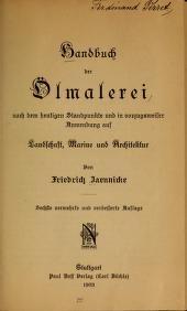 """Cover of """"Handbuch der Ölmalerei nach dem heutigen Standpunkte und in vorzugsweiser Anwendung auf Landschaft, Marine und Architektur"""""""