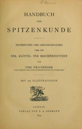 """Cover of """"Handbuch der Spitzenkunde, Technisches und Geschichtliches über die Näh-, Klöppel- und Maschinenspitzen"""""""
